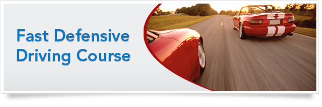 Fast Defensive Driving